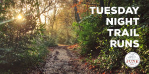 Tuesday Night Trail Runs